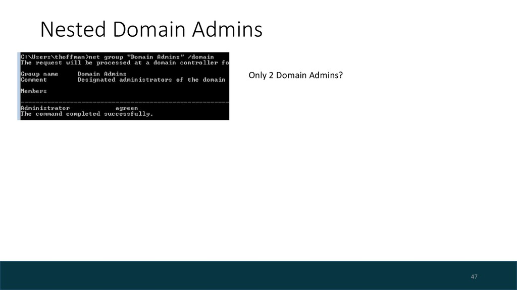 Nested Domain Admins 47 Only 2 Domain Admins?