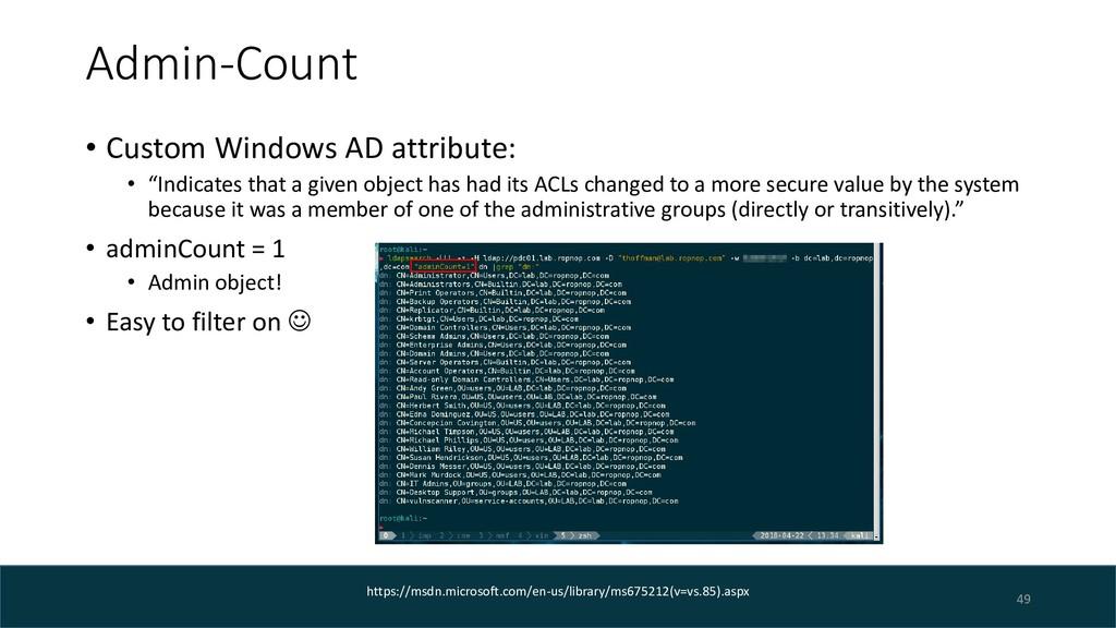 "Admin-Count • Custom Windows AD attribute: • ""I..."