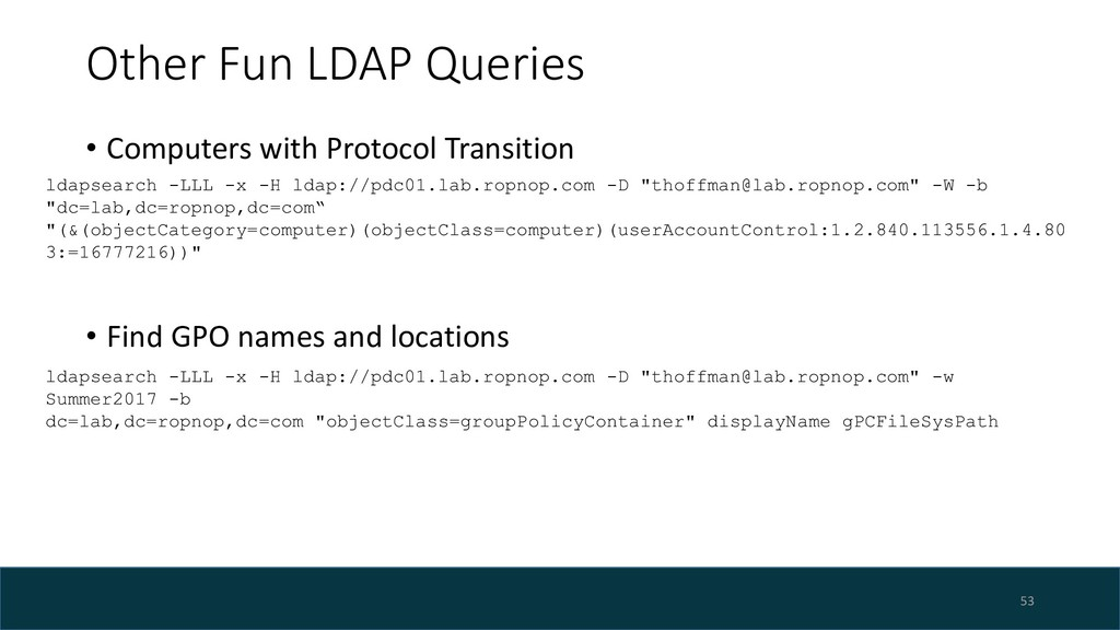 Other Fun LDAP Queries • Computers with Protoco...