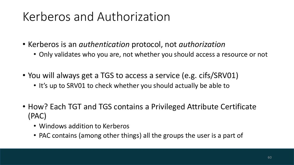 Kerberos and Authorization • Kerberos is an aut...