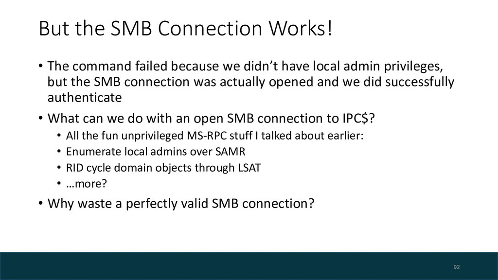 But the SMB Connection Works! • The command fai...