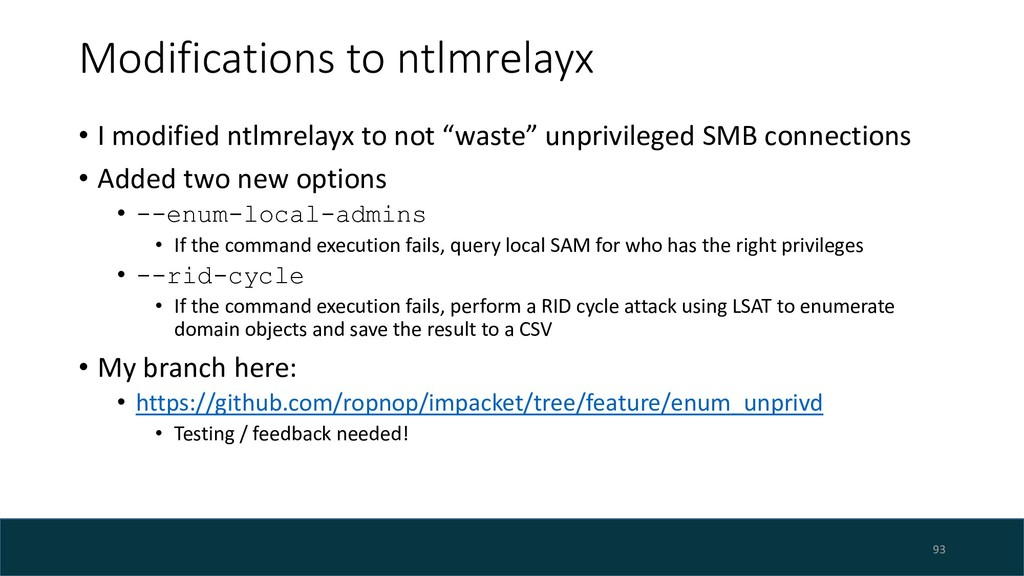 Modifications to ntlmrelayx • I modified ntlmre...