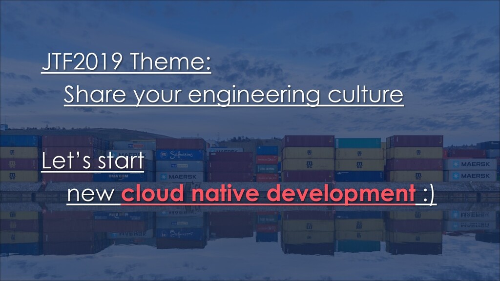 JTF2019 Theme: ɹShare your engineering culture ...