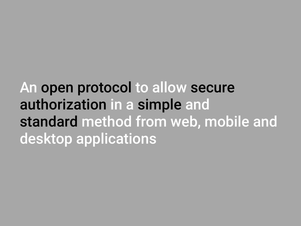 An open protocol to allow secure authorization ...