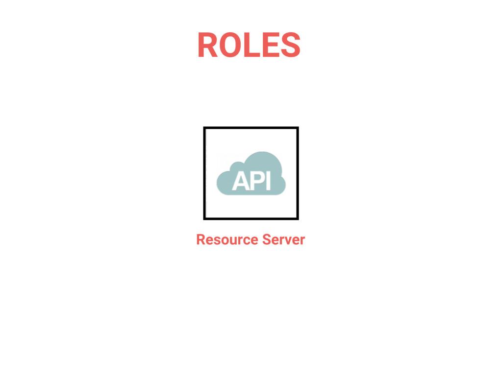 Resource Server ROLES