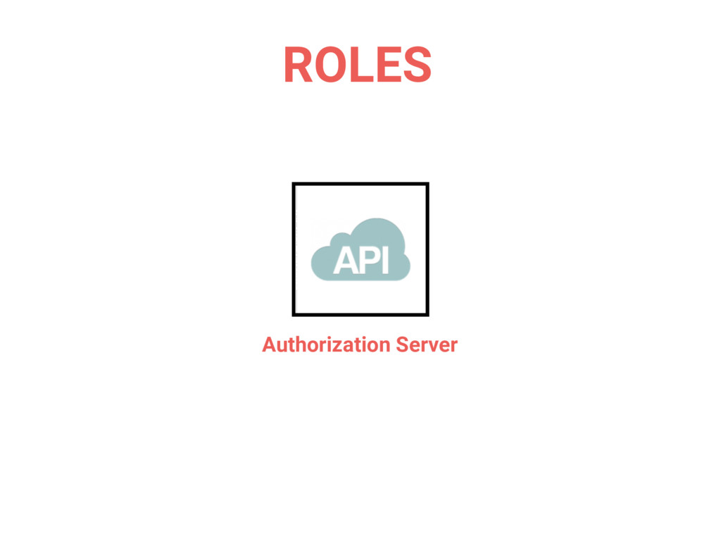 Authorization Server ROLES