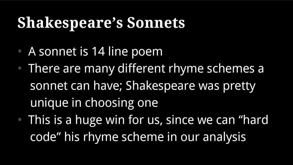 Shakespeare's Sonnets • A sonnet is 14 line poe...