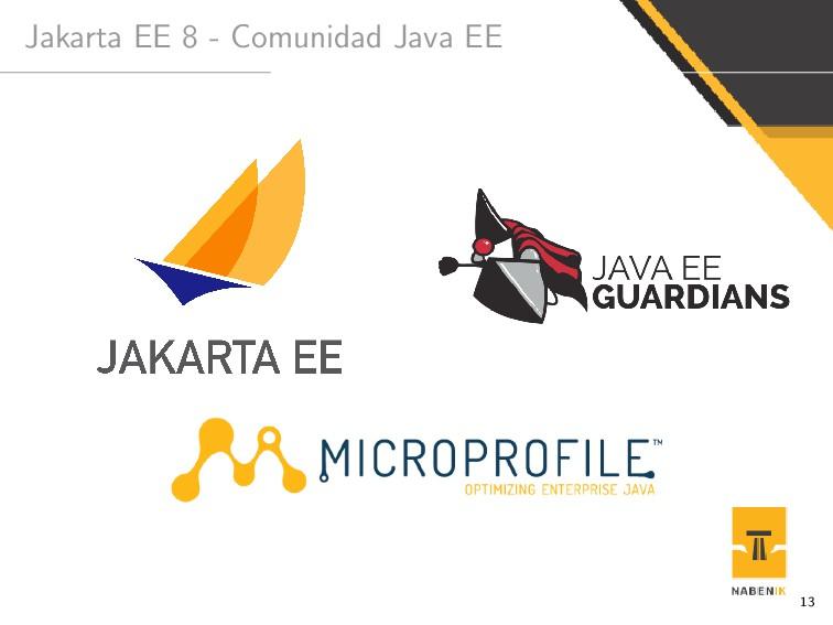 Jakarta EE 8 - Comunidad Java EE 13