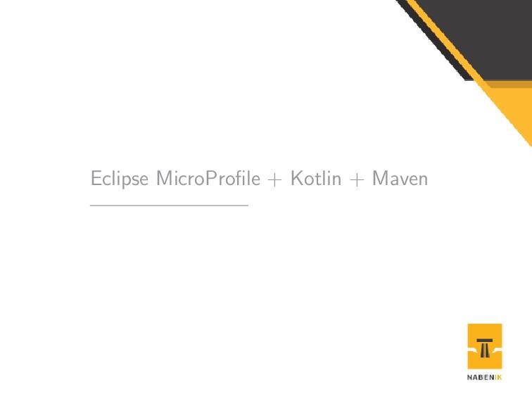 Eclipse MicroProfile + Kotlin + Maven
