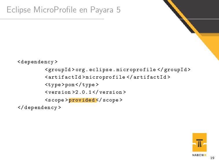 Eclipse MicroProfile en Payara 5 <dependency > <...