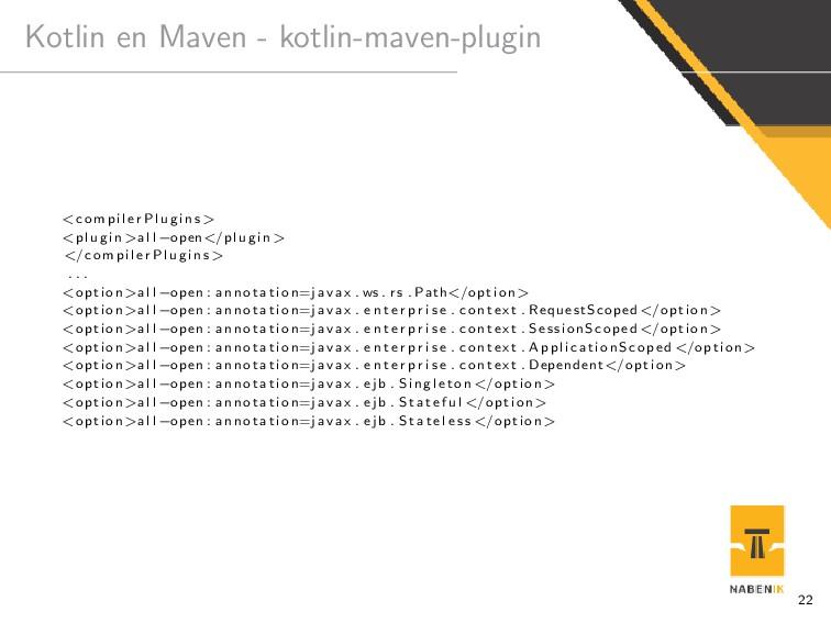 Kotlin en Maven - kotlin-maven-plugin <c o m p ...