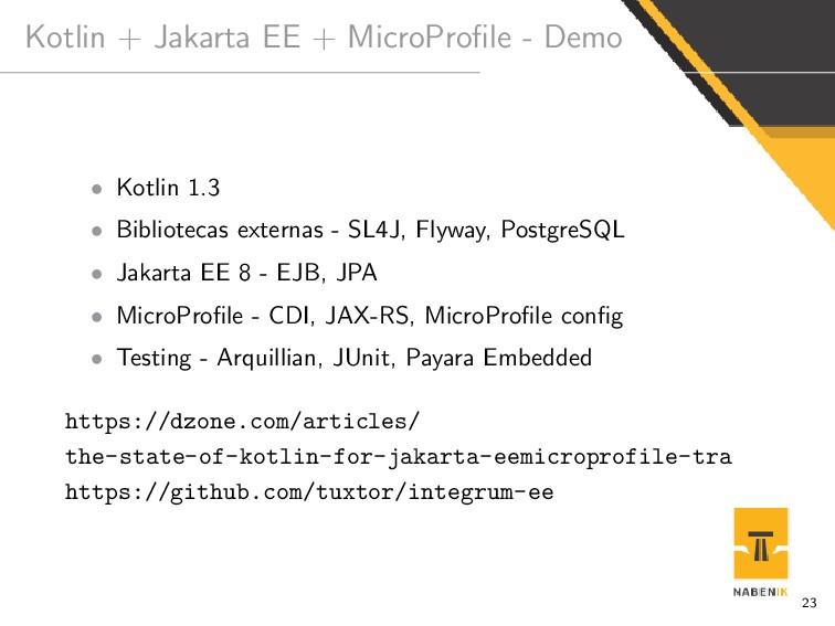 Kotlin + Jakarta EE + MicroProfile - Demo • Kotl...