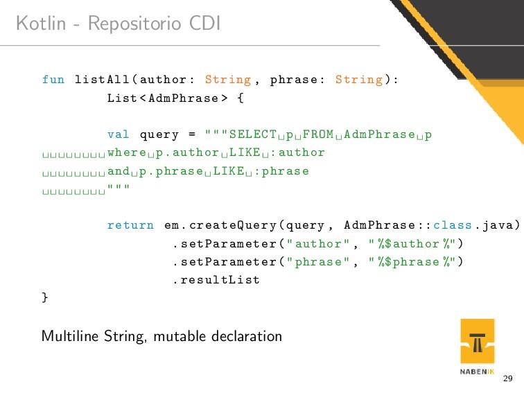 Kotlin - Repositorio CDI fun listAll(author: St...