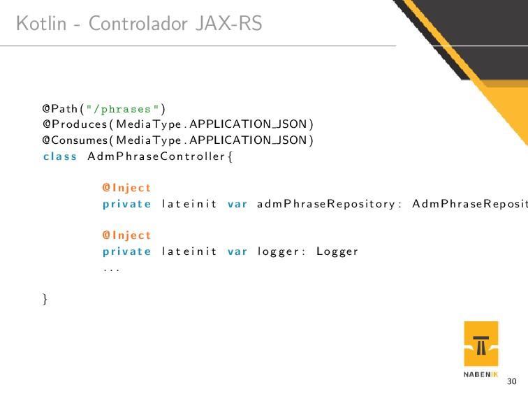 """Kotlin - Controlador JAX-RS @Path ( """"/phrases"""" ..."""