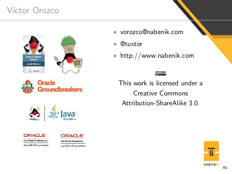 V´ ıctor Orozco • vorozco@nabenik.com • @tuxtor...