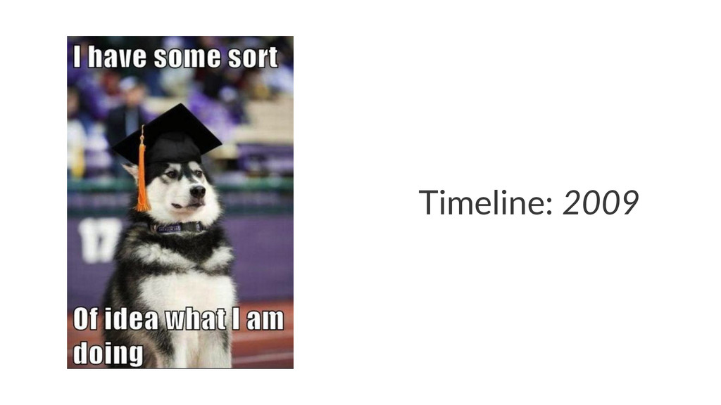Timeline:(2009