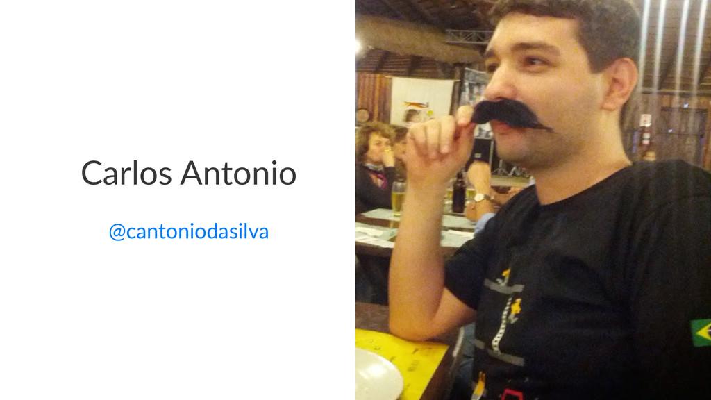 Carlos'Antonio @cantoniodasilva