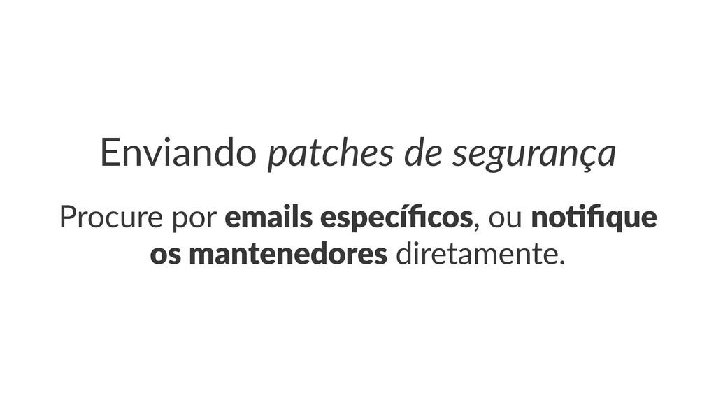 Enviando(patches(de(segurança Procure'por'email...
