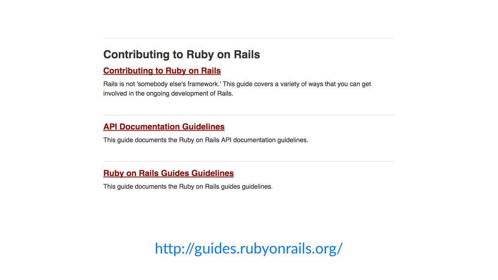 """h""""p:/ /guides.rubyonrails.org/"""