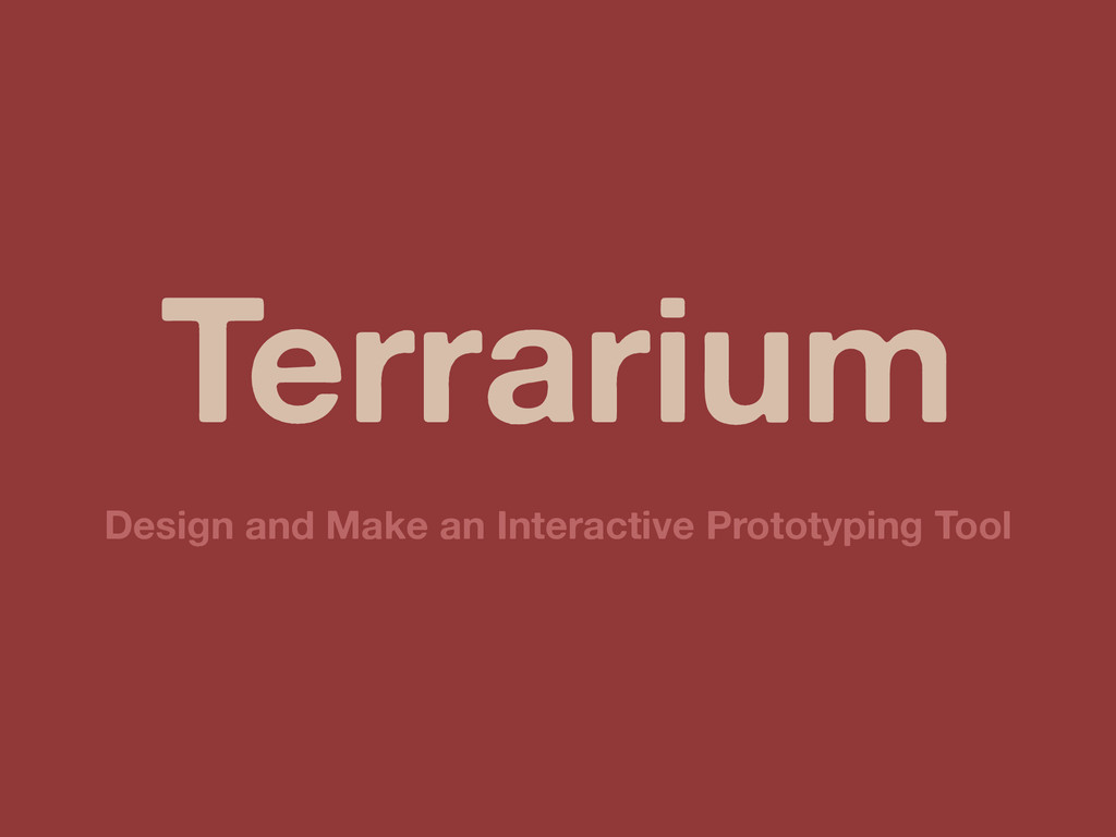 Terrarium Design and Make an Interactive Protot...