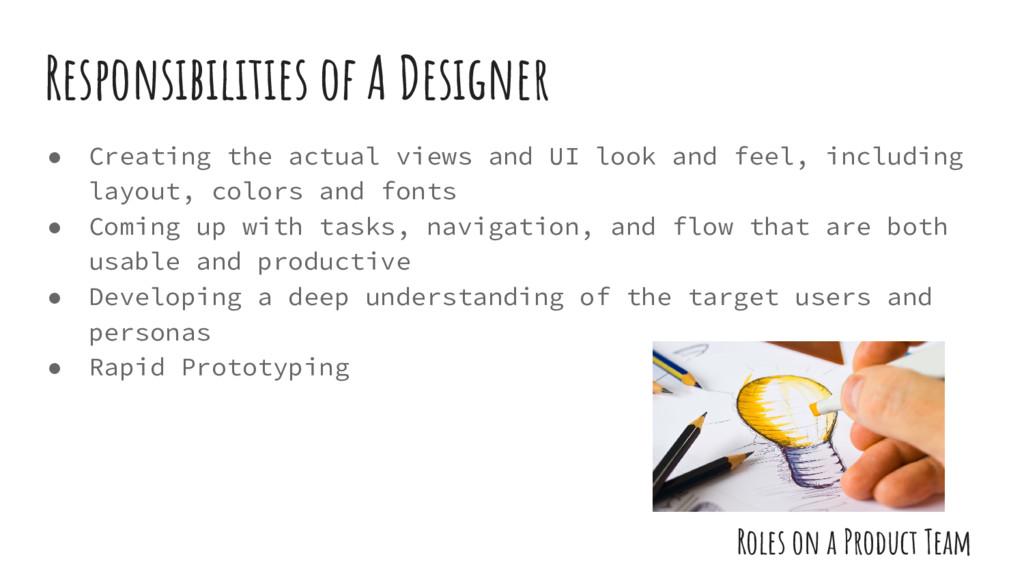 Responsibilities of A Designer Roles on a Produ...