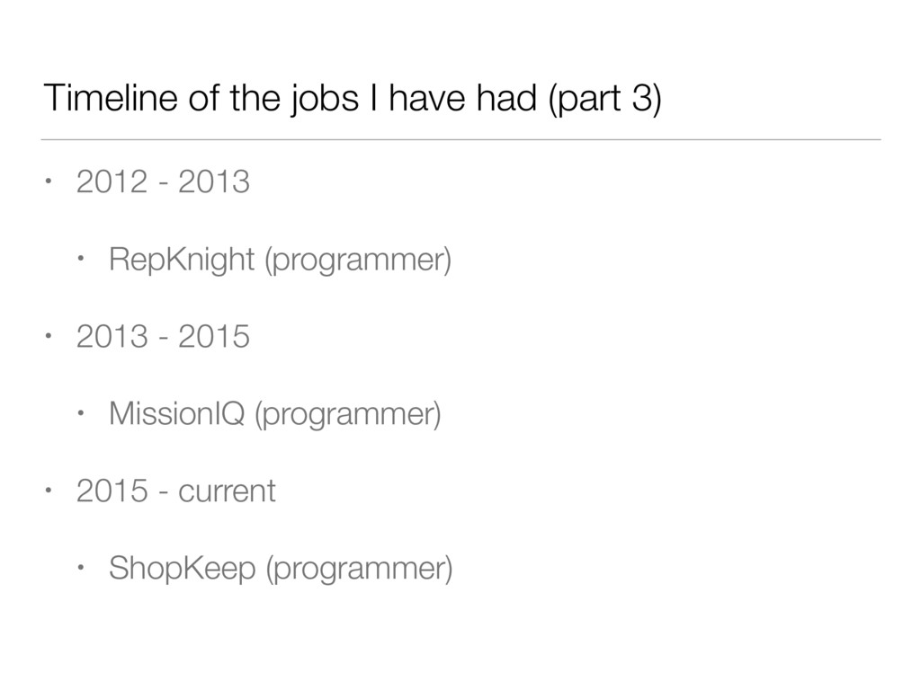 Timeline of the jobs I have had (part 3) • 2012...
