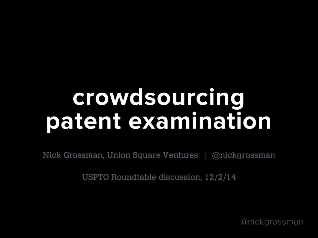 @nickgrossman Nick Grossman, Union Square Ventu...