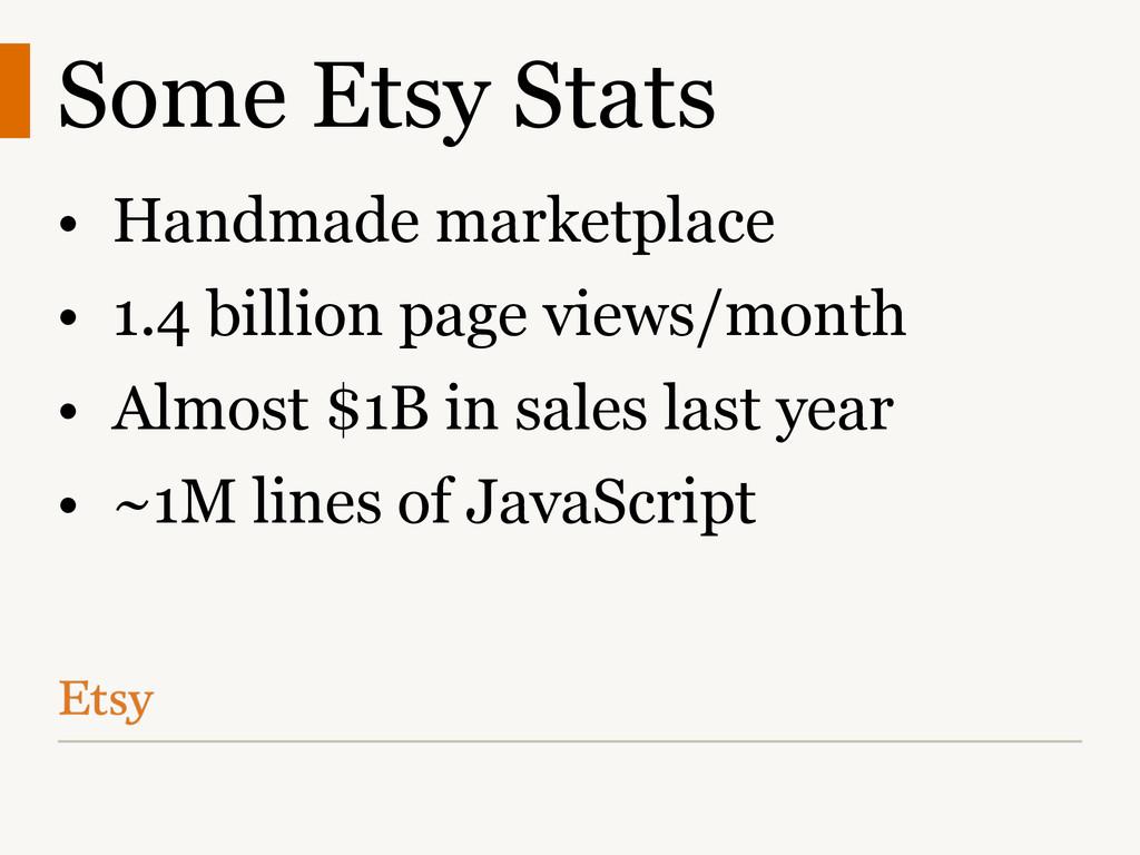 Some Etsy Stats • Handmade marketplace • 1.4 bi...