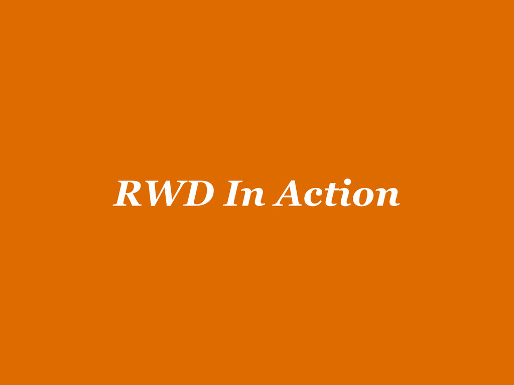 RWD In Action