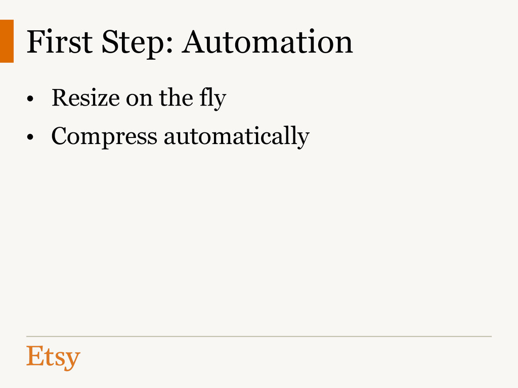 • Resize on the fly • Compress automatically Fi...