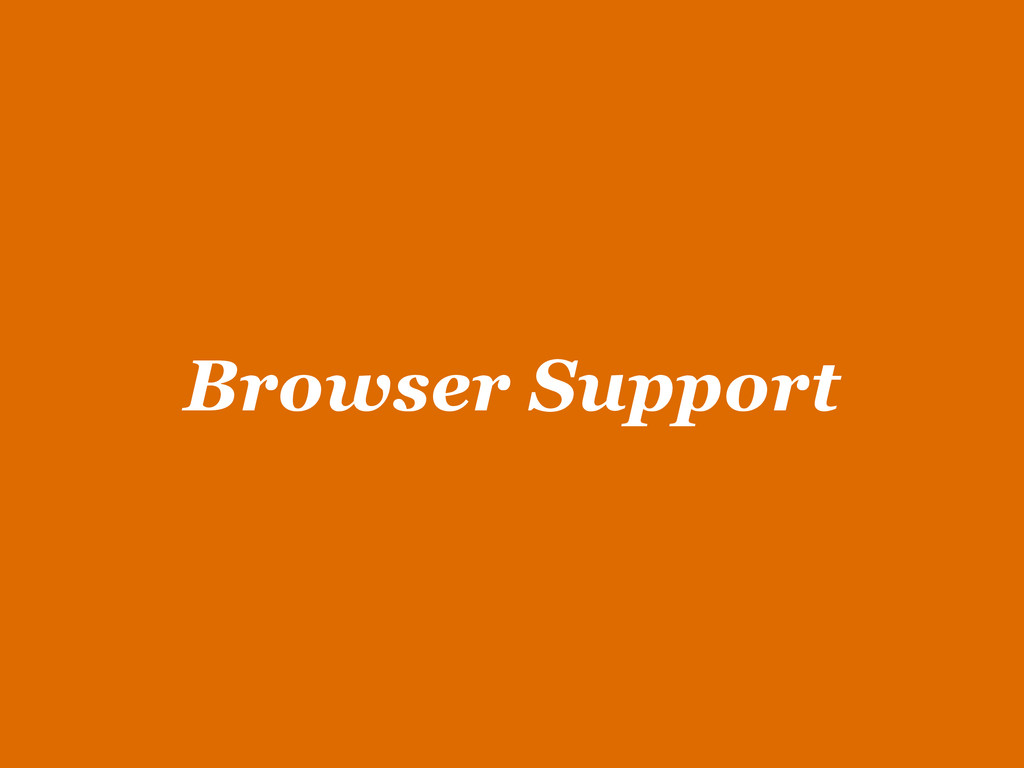 Browser Support