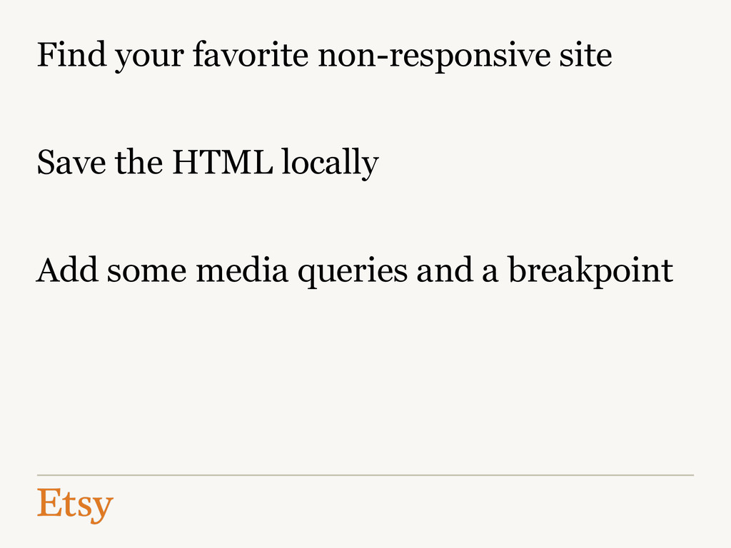 Find your favorite non-responsive site Save the...