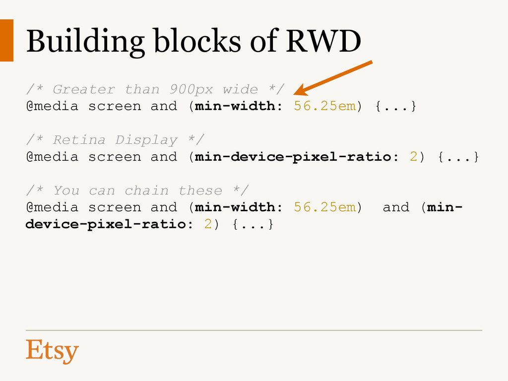 Building blocks of RWD /* Greater than 900px wi...
