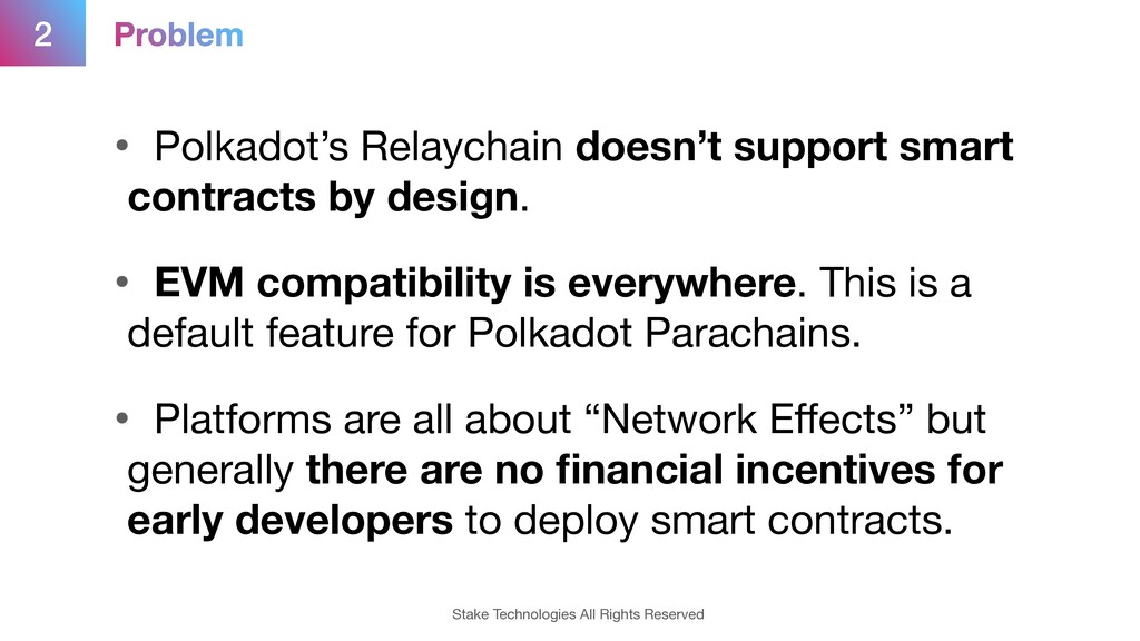 2 • Polkadot's Relaychain doesn't support smart...