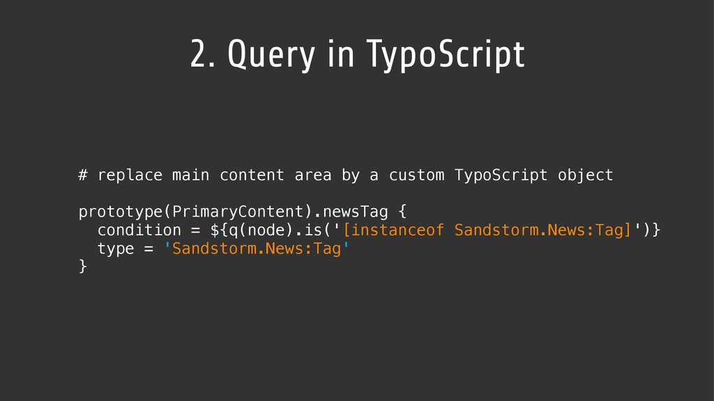 2. Query in TypoScript # replace main content a...