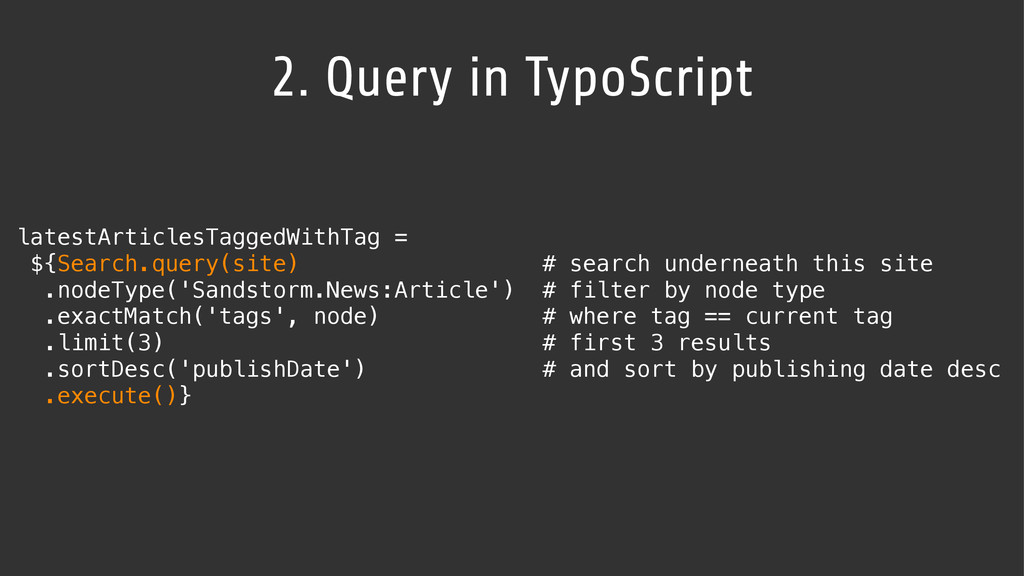2. Query in TypoScript latestArticlesTaggedWith...