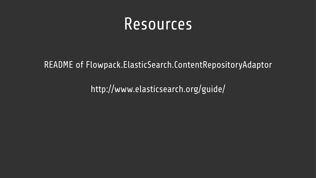 Resources http://www.elasticsearch.org/guide/ R...