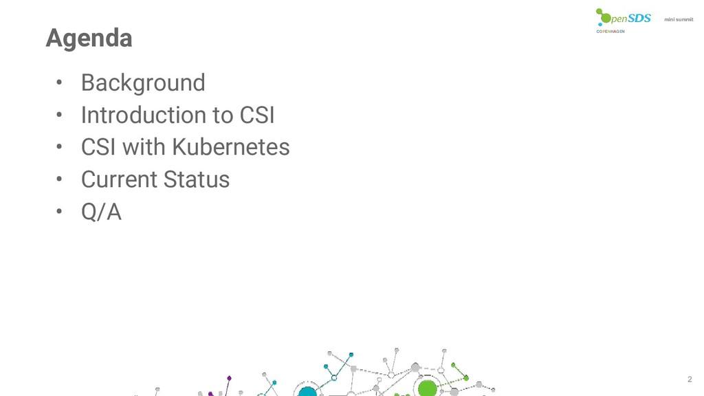 COPENHAGEN mini summit • Background • Introduct...
