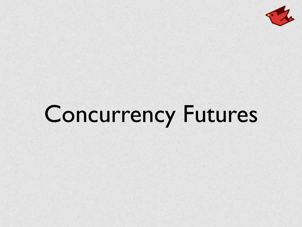 Concurrency Futures