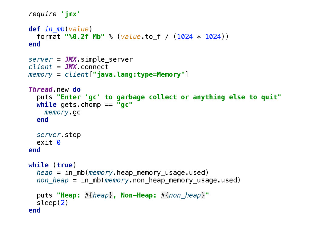 """require 'jmx'  def in_mb(value) format """"%0.2..."""