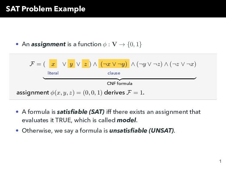 SAT Problem Example • An assignment is a functi...