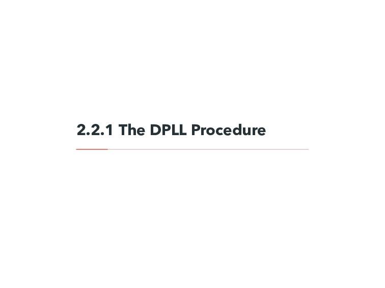 2.2.1 The DPLL Procedure