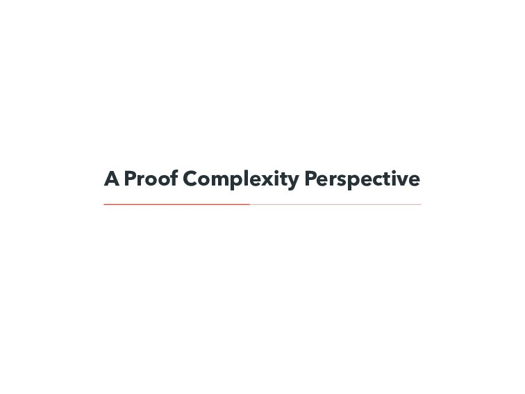 A Proof Complexity Perspective