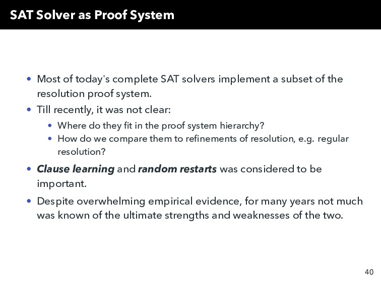 SAT Solver as Proof System • Most of today`s co...