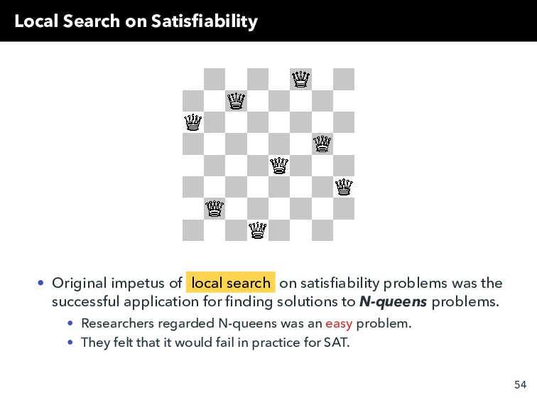 Local Search on Satisfiability • Original impetu...