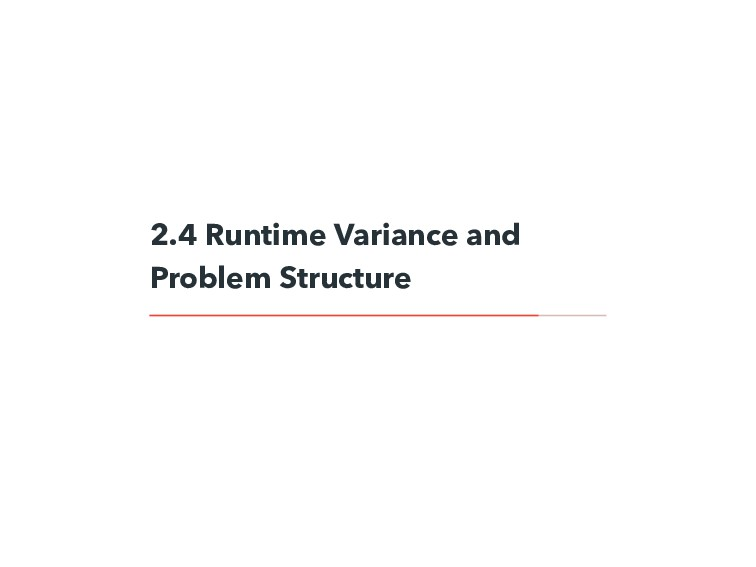 2.4 Runtime Variance and Problem Structure