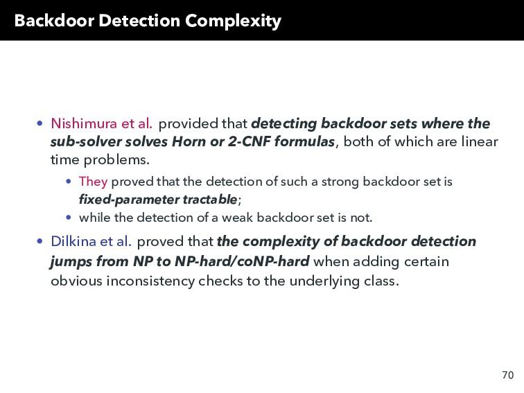 Backdoor Detection Complexity • Nishimura et al...