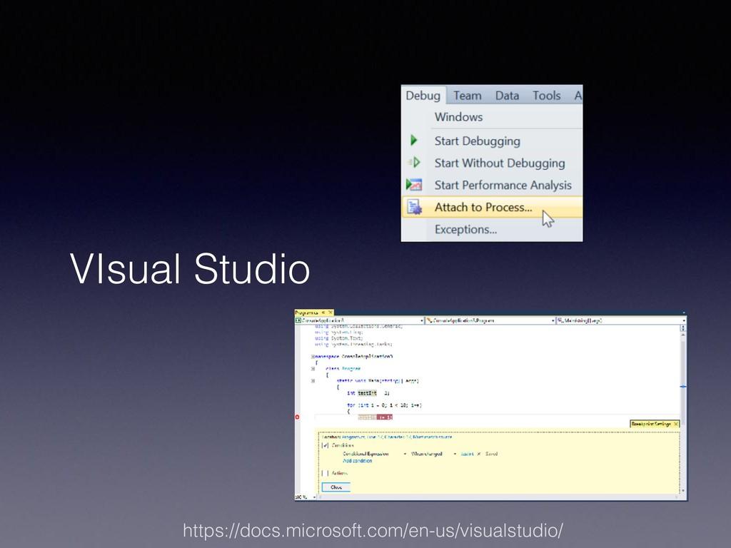 VIsual Studio https://docs.microsoft.com/en-us/...