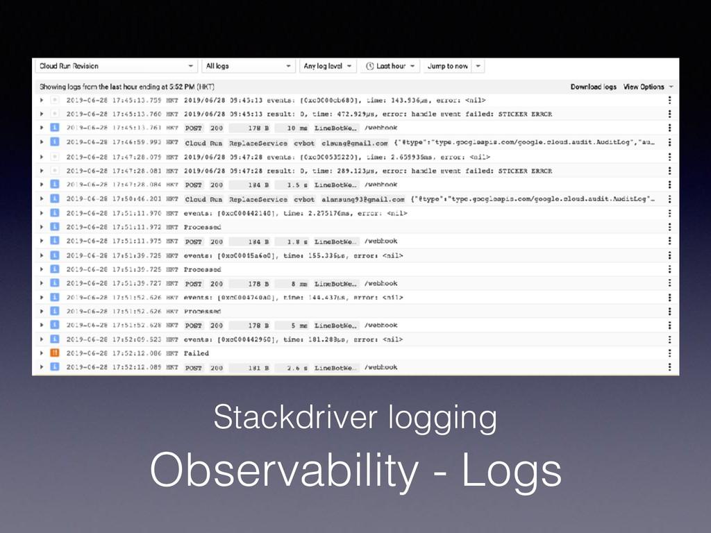 Observability - Logs Stackdriver logging