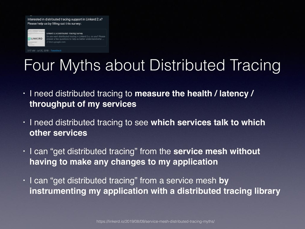 Four Myths about Distributed Tracing • I need d...